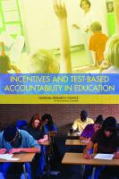 Incentives and Test Based Accountability in Education PDF