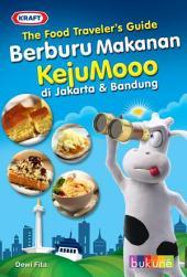 Berburu Makanan KejuMooo di Jakarta & Bandung