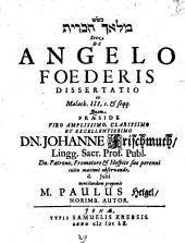 Mal'aḵ hab-berît Sive De Angelo Foederis Dissertatio: ex Malach. III, I. Et seqq