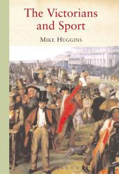 The Victorians and Sport PDF