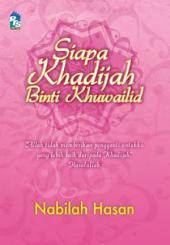 Siapa Khadijah binti Khuwailid