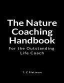 The Nature Coaching Handbook