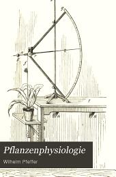 Pflanzenphysiologie: bd. Kraftwechsel. 1901-1904. 2 v
