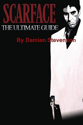 Scarface  The Ultimate Guide PDF