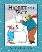 Harriet and Walt (Revised Edition)