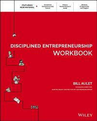 Disciplined Entrepreneurship Workbook Book PDF