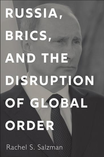 Russia  BRICS  and the Disruption of Global Order PDF
