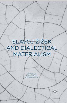 Slavoj Zizek and Dialectical Materialism PDF