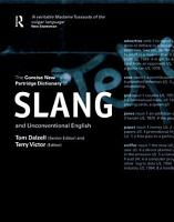 The Concise New Partridge Dictionary of Slang and Unconventional English PDF