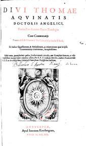 Divi Thomae Aqvinatis Doctoris Angelici, Summa Sacrae Theologiae: in tres partes digesta, Volume 3