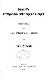Kant's Prolegomena nicht doppelt redigirt: Widerlegung der Benno Erdmann'schen Hypothese
