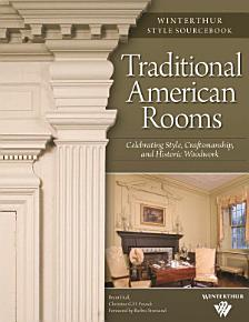 Traditional American Rooms  Winterthur Style Sourcebook  PDF