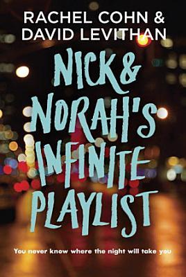 Nick Norah S Infinite Playlist