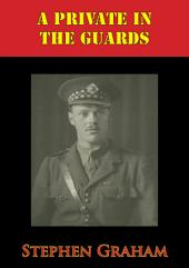 A Private In The Guards [Illustrated Edition]