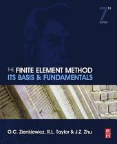 The Finite Element Method: Its Basis and Fundamentals: Edition 7