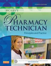 Mosby's Pharmacy Technician: Principles and Practice, Edition 4