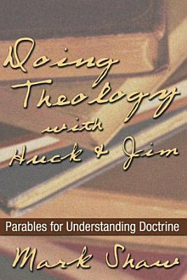 Doing Theology with Huck and Jim PDF