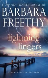 Lightning Lingers: (Lightning Strikes Trilogy #2)