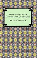 Democracy in America  Volumes 1 and 2  Unabridged  PDF