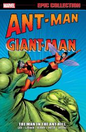 Ant-Man/Giant-Man Epic Collection: The Man in the Ant-Hill