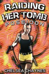 Raiding Her Tomb - Poseidon (Sci-Fi Erotica / Adventure Erotica)