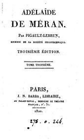 Adélaïe de Méran 3e éd