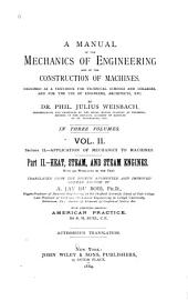 A Manual of the Mechanics of Engineering and of the Construction of Machines: With an Introduction to the Calculus. Designed as a Text-book for Technical Schools and Colleges, and for the Use of Engineers, Architects, Etc, Volume 2, Part 2