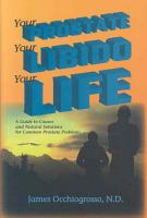 Your Prostate  Your Libido  Your Life PDF
