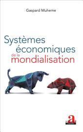 Systèmes économiques de la mondialisation