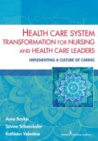 Health Care System Transformation for Nursing and Health Care Leaders PDF