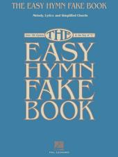 "The Easy Hymn Fake Book (Songbook): Over 150 Songs in the Key of ""C"""