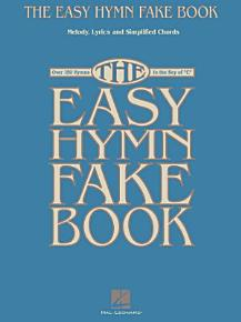 The Easy Hymn Fake Book  Songbook  PDF