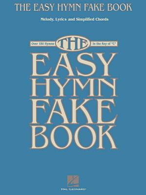 The Easy Hymn Fake Book  Songbook