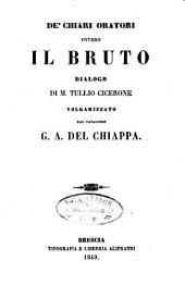De' chiari oratori, ovvero il Bruto dialogo di M. Tullio Cicerone
