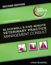 Blackwell's Five-Minute Veterinary Practice Management Consult: Edition 2