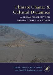 Climate Change and Cultural Dynamics: A Global Perspective on Mid-Holocene Transitions