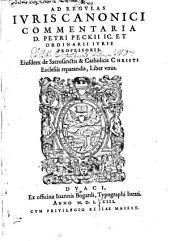 Petri Peckii Ad regulas iuris canonici Commentaria