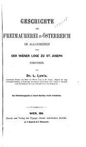 Geschichte der Freimaurerei in Österreich in allgemeinen und der Wiener Loge zu St. Joseph insbesondere