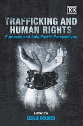 Trafficking and Human Rights: European and Asia-Pacific Perspectives