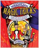 Magic Mike s Miraculous Magic Tricks