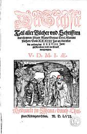 Alle Bücher und Schrifften: Vom XXXIII Jar an, bis vber den anfang des XXXVIII Jars ...