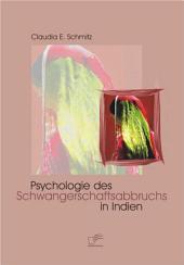 Psychologie des Schwangerschaftsabbruchs in Indien