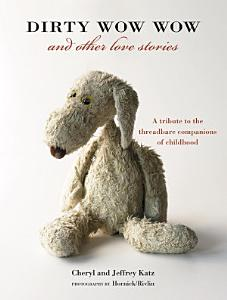 Dirty Wow Wow and Other Love Stories Book