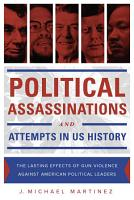 Political Assassinations and Attempts in US History PDF