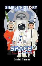 Simple History: The Space Race