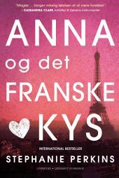 Anna og det franske kys: Bind 1
