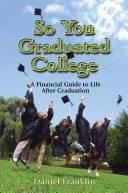 So You Graduated College