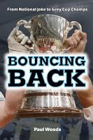 Bouncing Back  From National Joke to Grey Cup Champs PDF