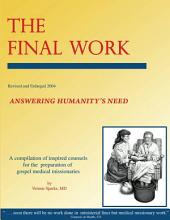 The Final Work: Answering Humanity's Need