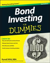 Bond Investing For Dummies: Edition 2